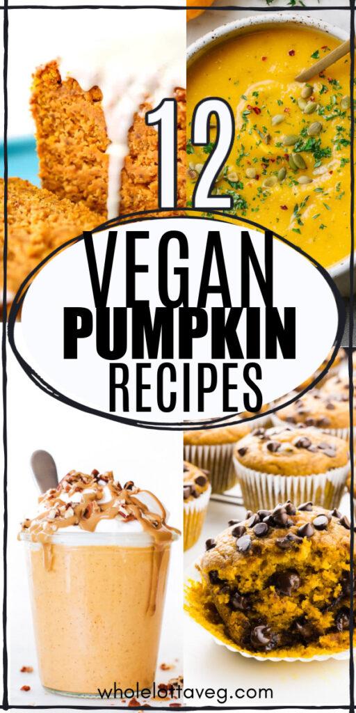 vegan pumpkin recipes with pumpkin puree pin for Pinterest